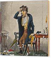 Man With Excruciating Headache, 1835 Wood Print