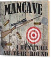 Mancave Hunt Tail Wood Print