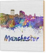 Manchester Nh Skyline In Watercolor Wood Print