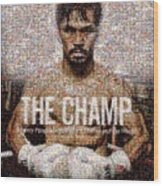 Manny Pacquiao-the Champ Wood Print