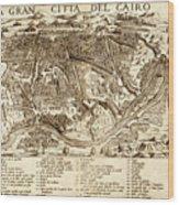Map Of Cairo 1575 Wood Print