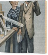 Marie And Pierre Curie Wood Print