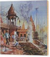 Marikarnika Ghat Varanasi Wood Print