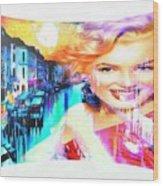 Marilyn In Italy Wood Print