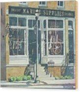 Marine Supply Store Wood Print