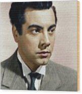 Mario Lanza, Tenor/actor Wood Print
