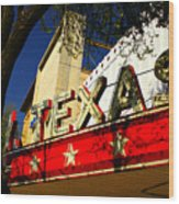 Marquee Texas Wood Print