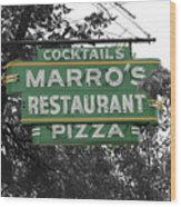 Marro's Restaurant Wood Print