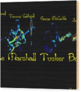 Marshall Tucker Winterland 1975 #19 Enhanced In Cosmicolors With Text Wood Print