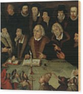Martin Luther In The Circle Of Reformers Wood Print