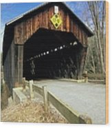 Martinsville Covered Bridge- Hartland Vermont Usa Wood Print