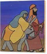 Mary And Joseph  Wood Print