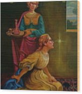 Mary And Martha Wood Print