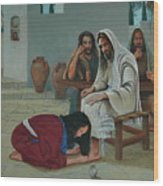 Mary Anoints The Feet Of Jesus Wood Print