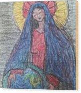 Mary, Queen Of Heaven, Queen Of Earth Wood Print