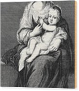 Mary With The Child Jesus Wood Print
