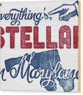 Maryland Poster - Funny Stellar Wood Print