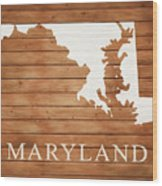 Maryland Rustic Map On Wood Wood Print
