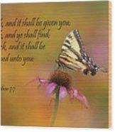 Matthew 7 7 Wood Print