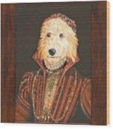 Mattie As A Noblewoman Wood Print