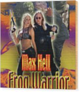 Max Hell Frog Warrior Wood Print by The Scott Shaw Poster Gallery