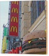 Mcdonalds Hamburger Restaurant . Fishermans Wharf . San Francisco California . 7d14249 Wood Print