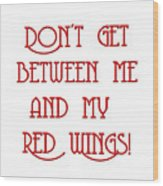 Me And My Red Wings 1 Wood Print
