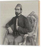 Mehmed Cemil Bey Wood Print