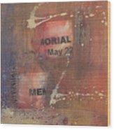 Memorial Day 2008 Wood Print