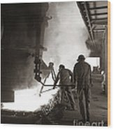 Men Working Blast Furnace At Steel Wood Print