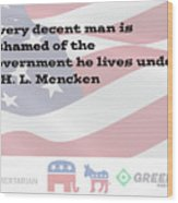 Mencken Quote 3 Wood Print