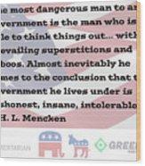 Mencken Quote 7 Wood Print