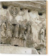 Menorah On The Arch In Roma Wood Print by Mindy Newman
