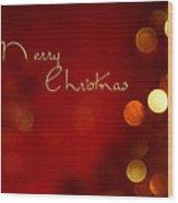 Merry Christmas Card - Bokeh Wood Print
