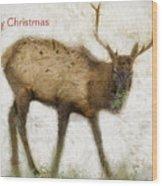 Merry Christmas Elk Greeting Card Wood Print