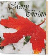 Merry Christmas Leaf Wood Print