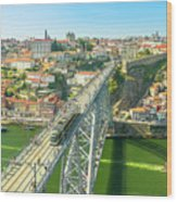 Metro Train Over Porto Bridge Wood Print