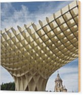 Metropol Parasol At The Plaza Of The Incarnation In Seville Spai Wood Print