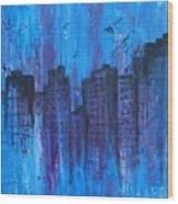 Metropolis In Blue Wood Print