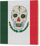 Mexican Flag Of The Dead Wood Print