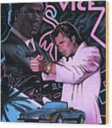 Miami Vice Wood Print