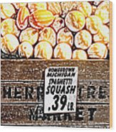 Michigan Squash For Sale Wood Print
