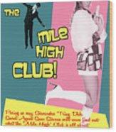 Mile High Club Wood Print