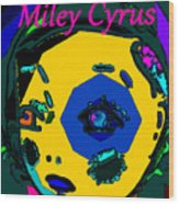 Miley Cyrus At Five With An Attitude Print Wood Print