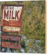 Milk Sign Wood Print