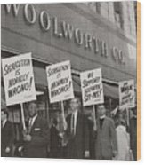 Ministers Picket F.w. Woolworth Store Wood Print by Everett