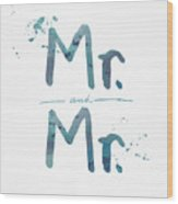 Mister And Mister  Wood Print