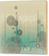 Modern City Abstract Wood Print