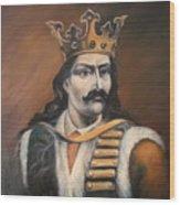 Moldavian Prince Stefan Cel Mare Wood Print