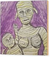 Mommyfied  Wood Print